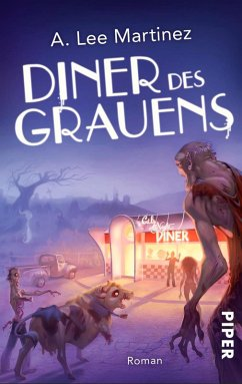 Diner des Grauens (eBook, ePUB) - Martinez, A. Lee