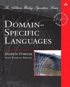 Domain-Specific Languages (eBook, PDF) - Fowler, Martin