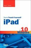 Sams Teach Yourself iPad in 10 Minutes, Portable Documents (eBook, PDF)
