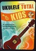 Ukulele Total Kids, m. 1 Audio-CD