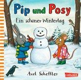 Ein schöner Wintertag / Pip und Posy Bd.6