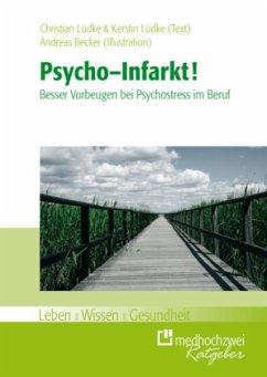 Psycho-Infarkt! - Lüdke, Christian; Lüdke, Kerstin