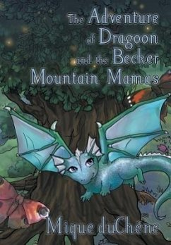 The Adventure of Dragoon and the Becker Mountain Mamas