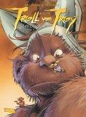 Fellkugeln 2 / Troll von Troy Bd.16