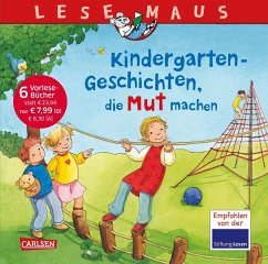LESEMAUS Sonderbände: Kindergarten-Geschichten, die Mut machen - Wittenburg, Christiane; Wagenhoff, Anna; Ngonyani, Agatha; Schneider, Liane; Vinkelau, Inga; Tielmann, Christian