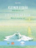 Kleiner Eisbär - Wohin fährst du, Lars? Kinderbuch Deutsch-Englisch