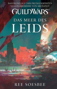 Das Meer des Leids / Guild Wars Bd.3