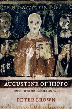 Augustine of Hippo - Brown, Peter