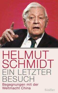 Ein letzter Besuch (eBook, ePUB) - Schmidt, Helmut