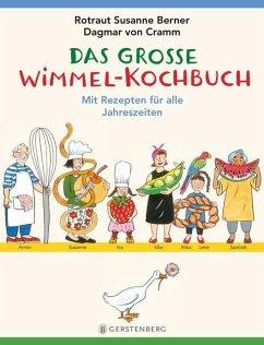 Das große Wimmel-Kochbuch - Berner, Rotraut Susanne; Cramm, Dagmar von