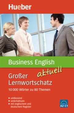 Großer Lernwortschatz Business English aktuell - Baddock, Barry; Vrobel, Susie