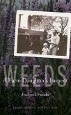 Weeds: A Farm Daughter's Lament