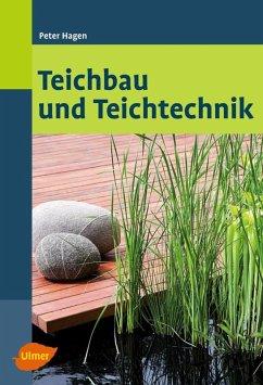Teichbau und Teichtechnik (eBook, ePUB) - Hagen, Peter