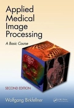 Applied Medical Image Processing, Second Edition