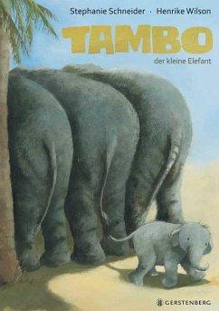 Tambo, der kleine Elefant
