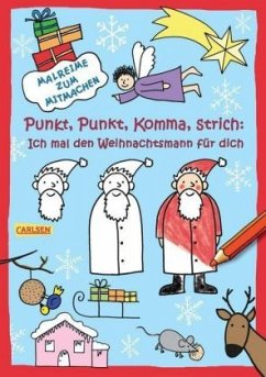 Punkt, Punkt, Komma, Strich: Ich mal den Weihnachtsmann für dich