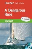 A Dangerous Race mit Audio-CD