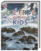 Die Erde für clevere Kids / Wissen für clevere Kids Bd.4