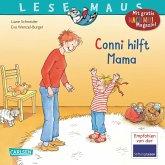 Conni hilft Mama / Lesemaus Bd.52