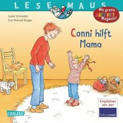Conni hilft Mama / Lesemaus Bd.52 - Schneider, Liane; Wenzel-Bürger, Eva