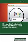 Keyword Advertising im Lichte des Marken- und Lauterkeitsrechts