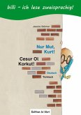 Nur Mut, Kurt! Kinderbuch Deutsch-Türkisch mit Leserätsel