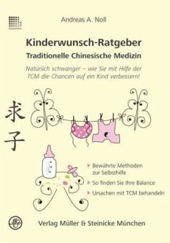 Kinderwunsch-Ratgeber Traditionelle Chinesische Medizin - Noll, Andreas A.
