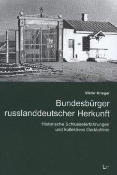 Bundesbürger russlanddeutscher Herkunft - Krieger, Viktor