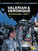 Valerian und Veronique Gesamtausgabe / Valerian & Veronique Gesamtausgabe Bd.7