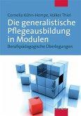 Die generalistische Pflegeausbildung in Modulen