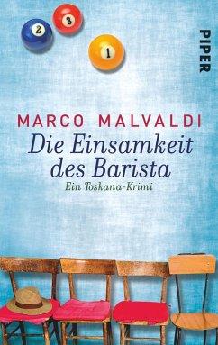 Die Einsamkeit des Barista (eBook, ePUB) - Malvaldi, Marco