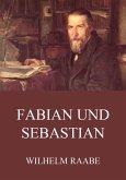 Fabian und Sebastian (eBook, ePUB)