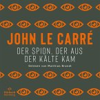 Der Spion, der aus der Kälte kam / George Smiley Bd.3 (MP3-Download)