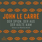 Der Spion, der aus der Kälte kam / George Smiley Bd.3 (MP3-Download)