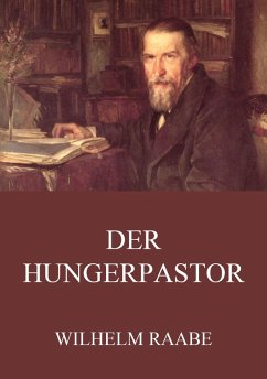 Der Hungerpastor (eBook, ePUB) - Raabe, Wilhelm
