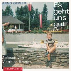 Es geht uns gut (MP3-Download) - Geiger, Arno