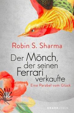 Der Mönch, der seinen Ferrari verkaufte (eBook, ePUB) - Sharma, Robin S.