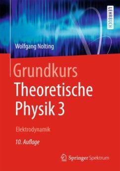 Grundkurs Theoretische Physik 3 - Nolting, Wolfgang