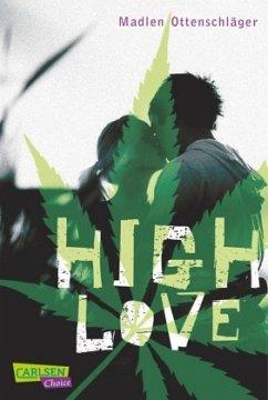 High Love - Ottenschläger, Madlen