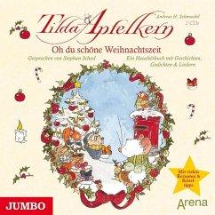 Tilda Apfelkern - Oh du schöne Weihnachtszeit (2 Audio-CDs) - Schmachtl, Andreas H.