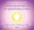 Lichtmeditationen für ein glückliches Leben, Audio-CD