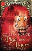 Pfad des Tigers - Eine unsterbliche Liebe / Tiger Saga Bd.2