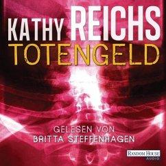 Totengeld / Tempe Brennan Bd.16 (6 Audio-CDs) - Reichs, Kathy