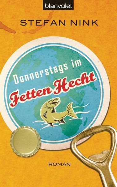 Donnerstags im Fetten Hecht / Siebeneisen Bd.1 - Nink, Stefan