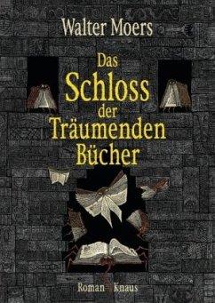 Das Schloss der Träumenden Bücher / Zamonien Bd.7