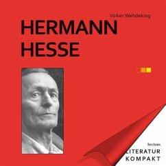 Hermann Hesse - Wehdeking, Volker