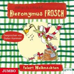 Hieronymus Frosch feiert Weihnachten (Audio-CD)