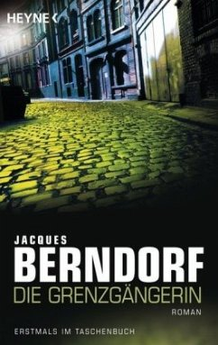 Die Grenzgängerin - Berndorf, Jacques