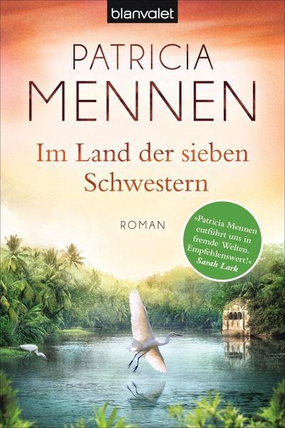 Im Land der sieben Schwestern / Indien-Saga Bd.1 - Mennen, Patricia