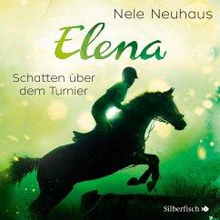 Schatten über dem Turnier / Elena - Ein Leben für Pferde Bd.3 (1 Audio-CD) - Neuhaus, Nele